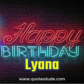 Happy Birthday Lyana Celebration Party.