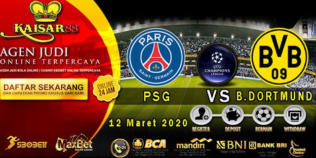 Prediksi Bola Terpercaya Liga Champions Paris Saint Germain vs B. Dortmund12 Maret 2020