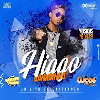 HIAGO DANADINHO - CD AO VIVO EM CANSANÇÃO - BA 2018
