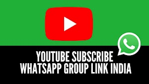 [BEST] Youtube Subscribe Whatsapp Group Link India