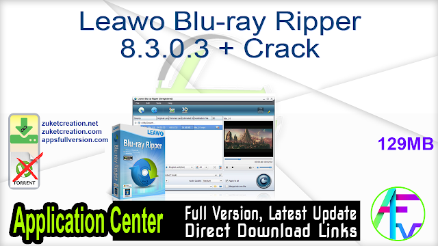 Leawo Blu-ray Ripper 8.3.0.3 + Crack