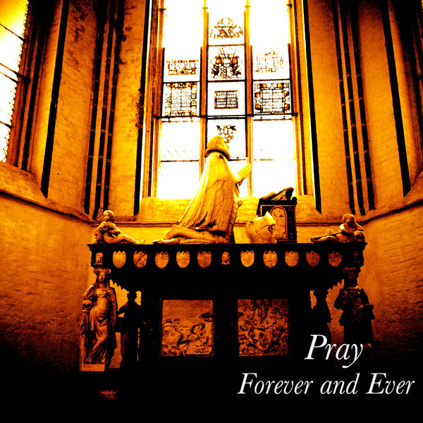 [Single] Forever and Ever – Pray (2016.04.20/MP3/RAR)