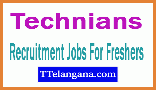 Technians Recruitment Jobs For Freshers Apply