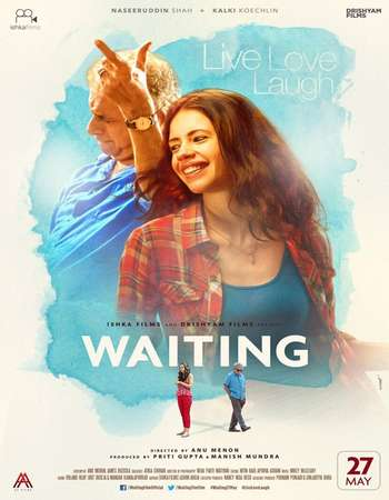 Poster Of Waiting 2016 Hindi 300MB pDVD 480p Watch Online Free Download Worldfree4u