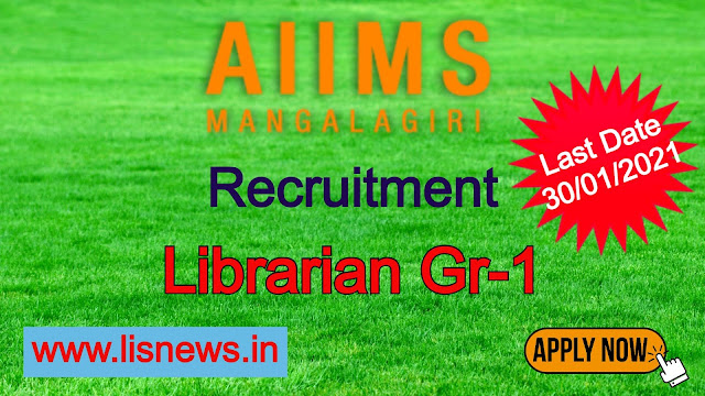 Librarian Gr-1 at Ministry of All India Institute of Medical Sciences, Mangalagiri