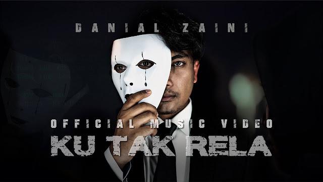 Lirik Lagu Ku Tak Rela Danial Zaini