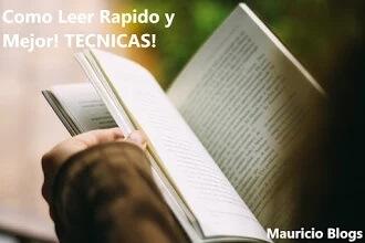 como mejorar la lectura, formas para leer rapido y mejor, tips, tecnicas, consejos