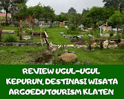 Review Ugul-Ugul Kepurun, Destinasi Wisata Agroedutourism Klaten