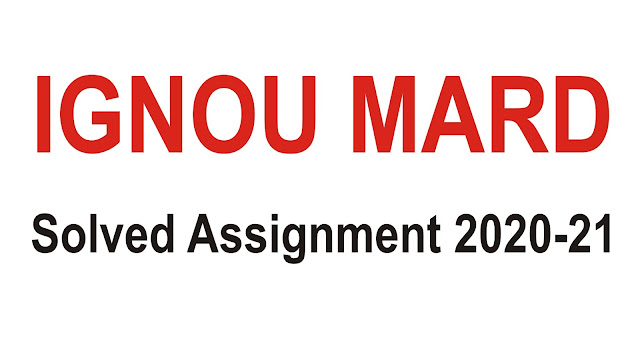 IGNOU MARD Solved Assignment 2020-21; IGNOU Rural Development