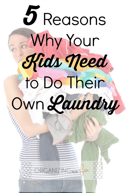 5 Reasons Why Your Kids Need to Do Their Own Laundry :: OrganizingMadeFun.com