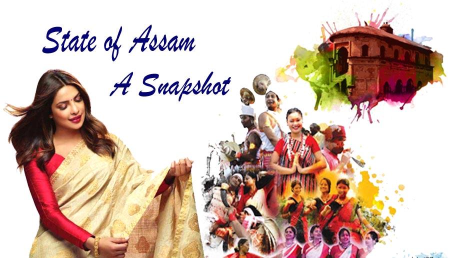 State of Assam : A Snapshot