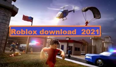 Roblox download app 2021 and roblox download pc  roblox studio