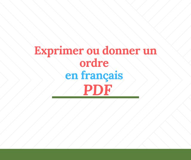 Exprimer ou donner un ordre en français