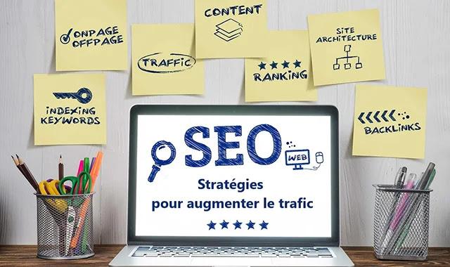 SEO : Stratégies efficaces pour augmenter le trafic