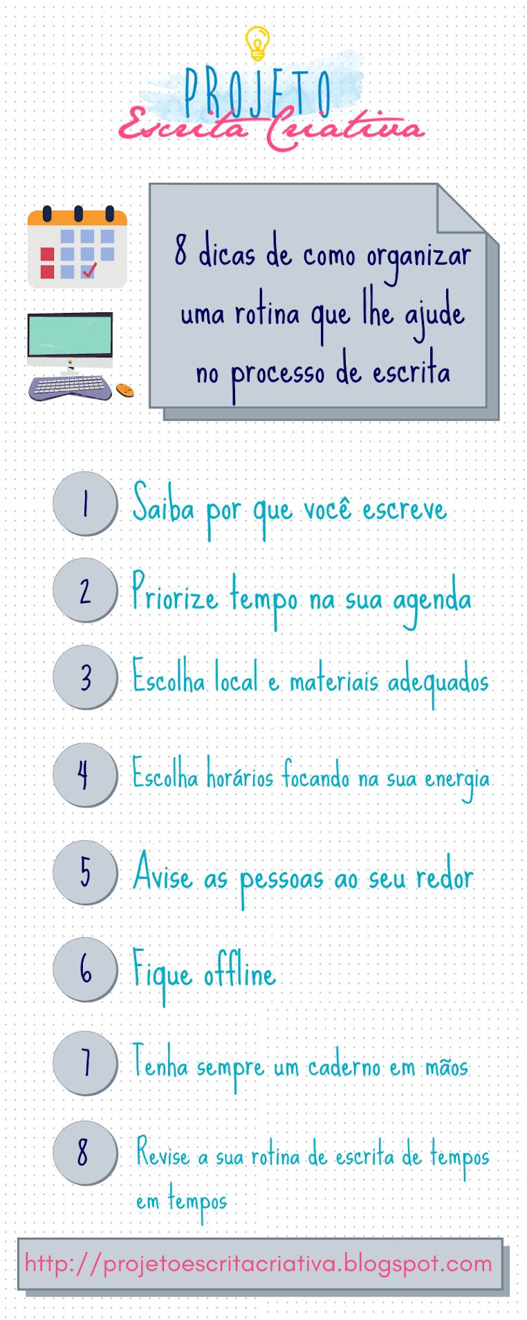 Infográfico para download com 8 dicas de como organizar uma rotina de escrita