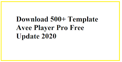 Download 500+ Template Avee Player Pro Free Update 2020