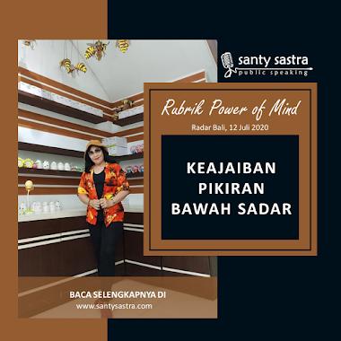 Rubrik Power Of Mind Radar Bali : Keajaiban Pikiran Bawah Sadar