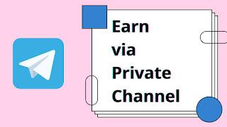 Telegram par Private channel se earning kese kare