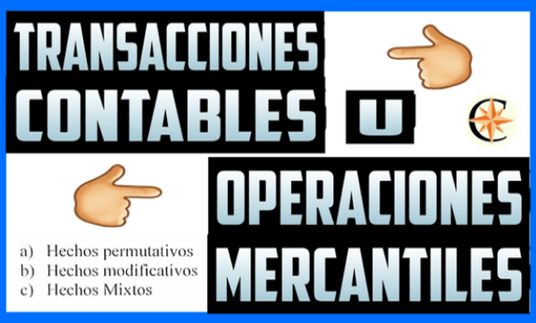 Transacciones Contables u Operaciones Mercantiles
