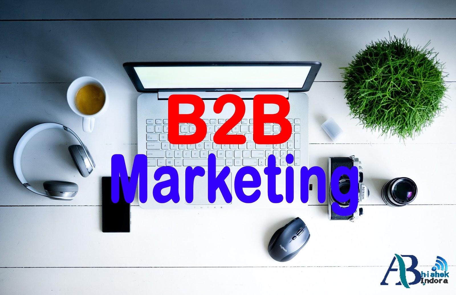 what is b2b marketing, b2b marketing