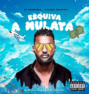 JP Damaika - Esquiva a Mulata (feat. Young Splash)