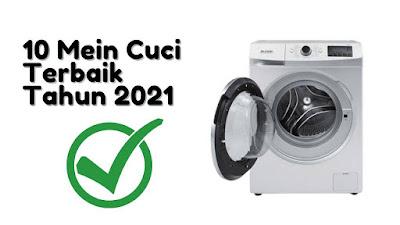 rekomendasi mesin cuci terbaik tahun 2021
