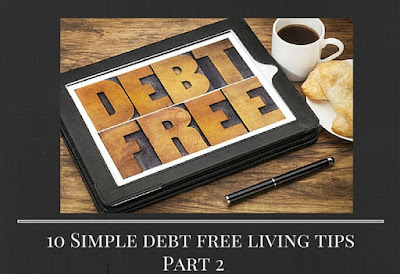 http://www.savingandsimplicity.com/10-simple-debt-free-living-tips-part-2/
