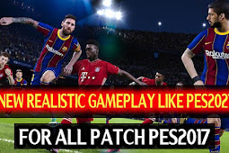 New Real Gameplay Like PES 2021 For - PES 2017