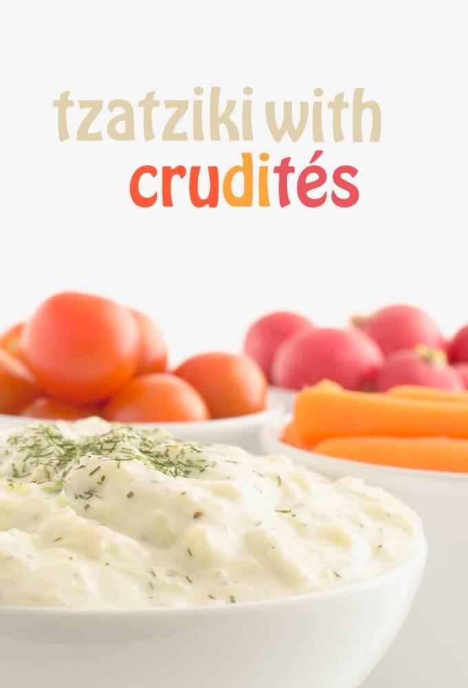 Tzatziki with crudités - danceofstoves.com