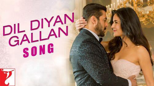 Dil Diya Gallan Lyrics in English - Salman Khan | Tiger Zinda Hai