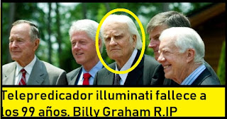 Muere el tele evangelista ecuménico illuminati  Billy Graham y deja una gran fortuna #Katecon2006