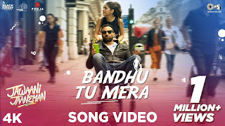 Bandhu Tu Mera Lyrics - Jawaani Jaaneman - Lyricsonn