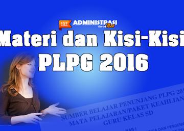 Download Materi dan Kisi-Kisi PLPG 2016 Terbaru Lengkap untuk Guru Kelas