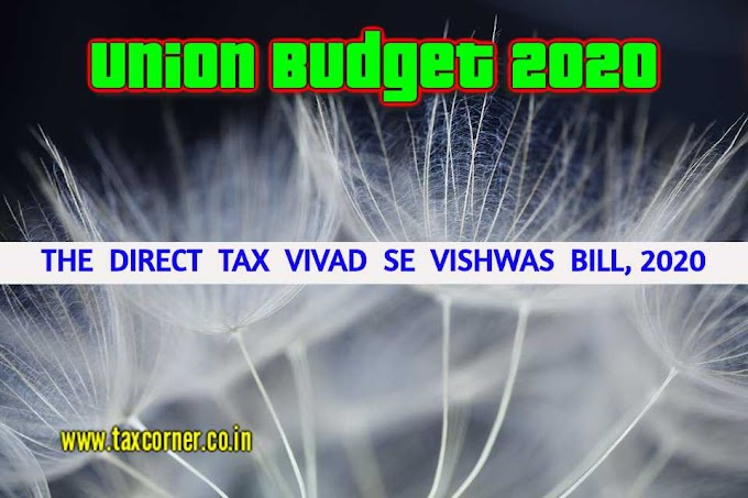 Direct  Tax  Vivad  Se  Vishwas  Bill, 2020