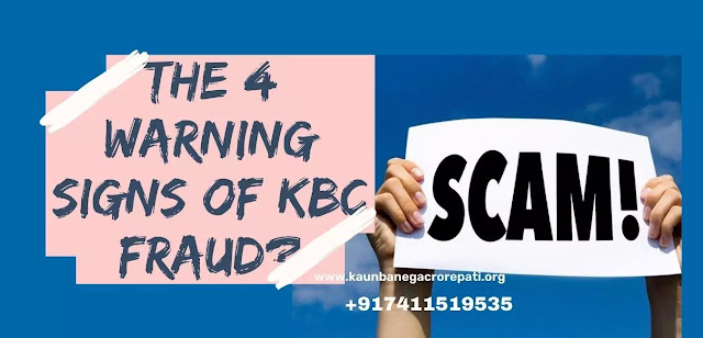 Four Warning Signs Of KBC Fraud