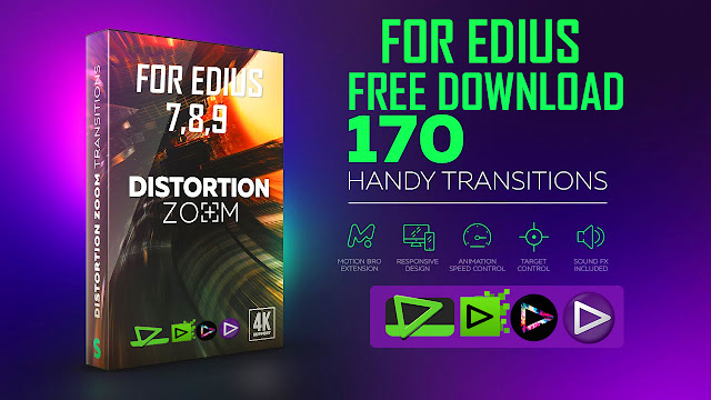 Seamless transitions, Distortion Zoom Transitions for Edius FREE DOWNLOAD