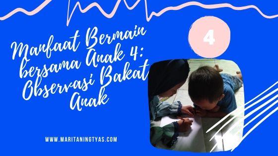 manfaat bermain bersama anak observasi bakat
