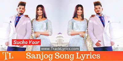 sanjog-lyrics-punjabi-song