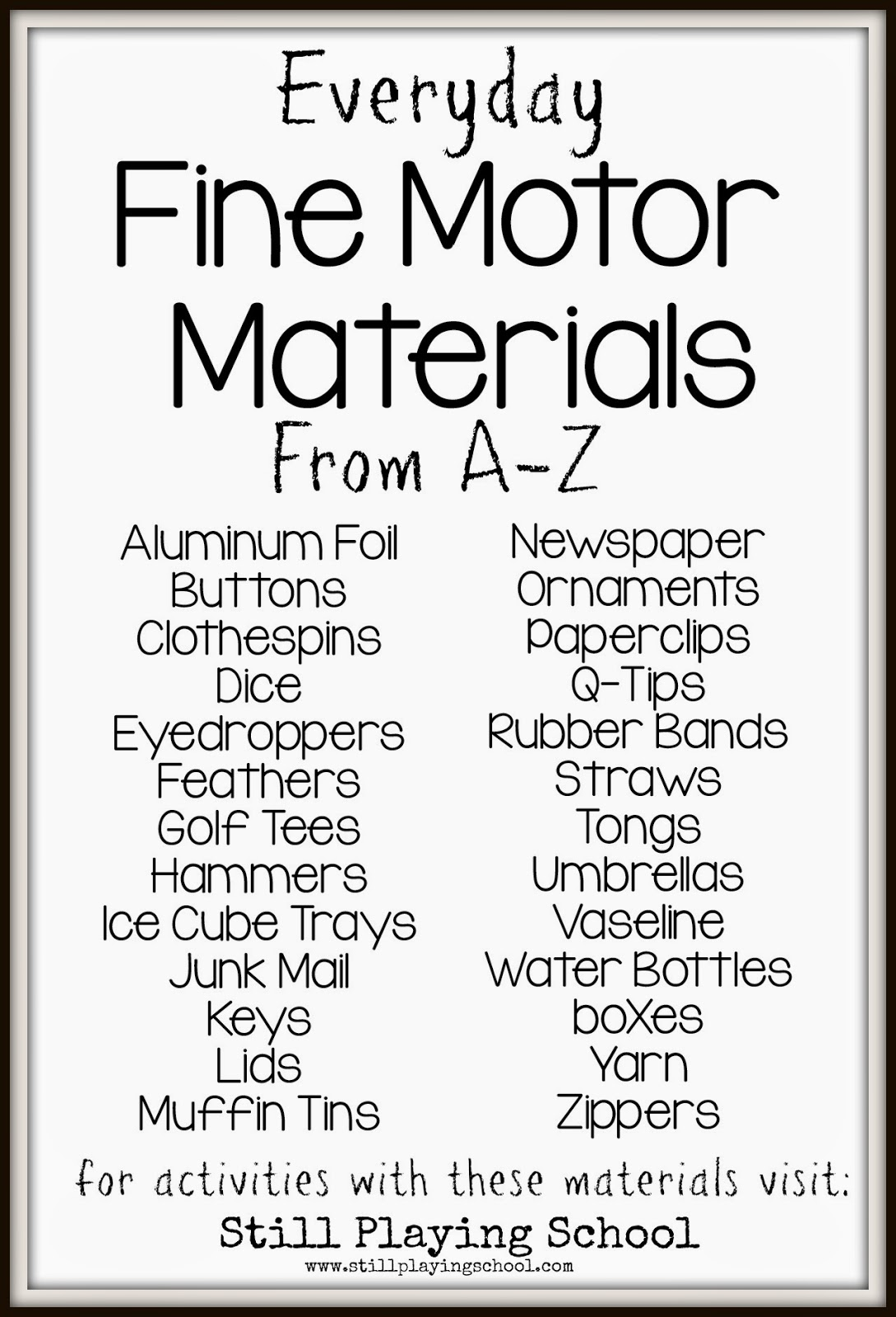 Everyday Fine Motor Materials From A To Z Still Playing