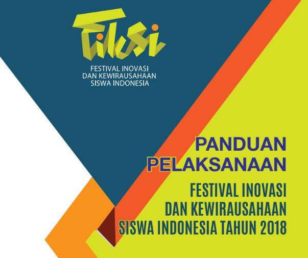 Panduan Festival Inovasi dan Kewirahusaan Siswa Indonesia Tahun 2018