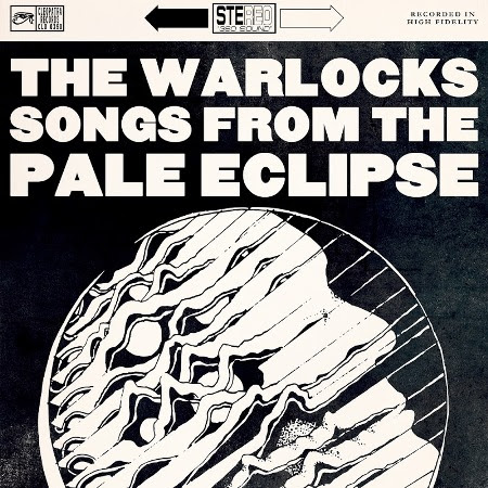 The Warlocks - Songs From the Pale Eclipse (Cleopatra Records, September 02, 2016)