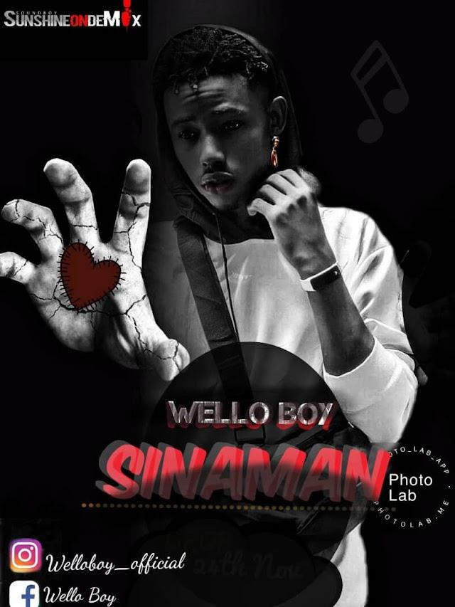 MUSIC: WELLO-BOY_ SINAMAN