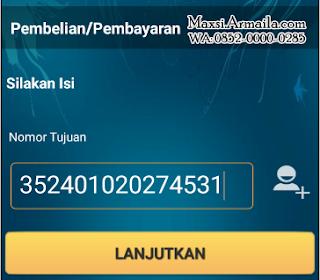 Masukkan nomor tujuan atau nomor rekening anda dan klik LANJUTKAN