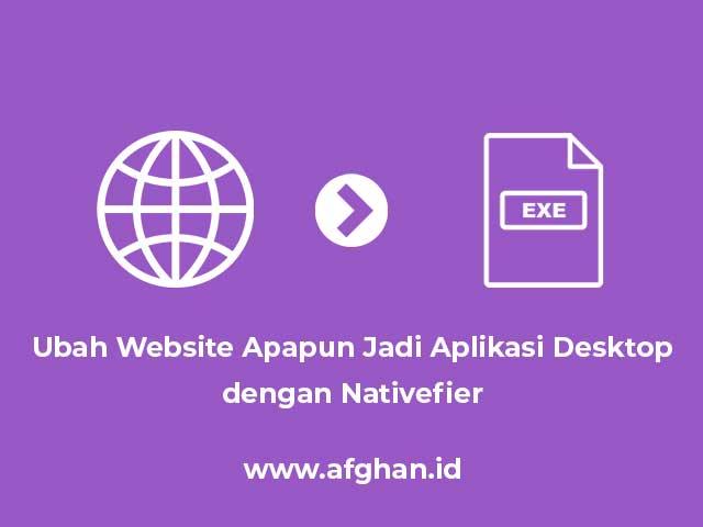 Thumbnail - Ubah Website Apapun Jadi Aplikasi Desktop dengan Nativefier