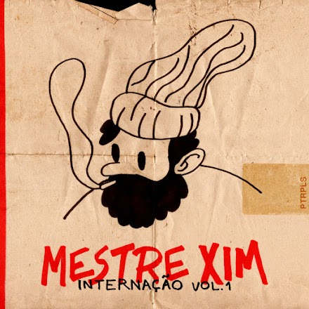 Mestre Xim -  Internação Vol. 1 | Beattape