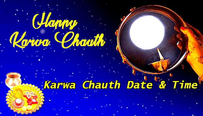 Karwa Chauth 2018, 2019, 2020, 2021, 2022 Date & Time