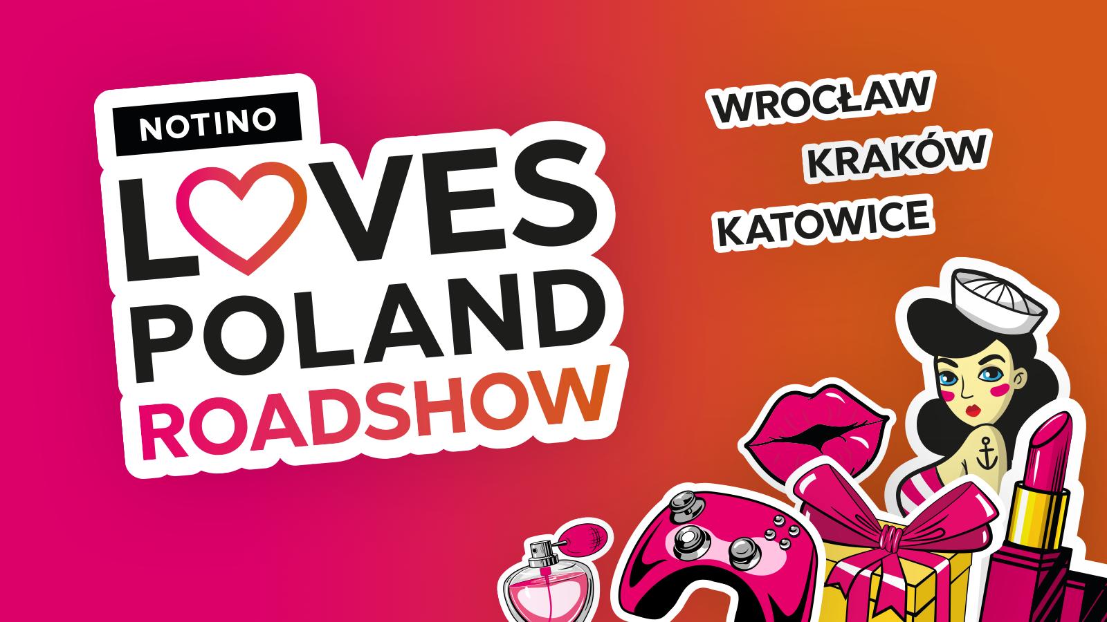 NOTINO LOVES POLAND ROADSHOW - ZAPROSZENIE NA EVENT NOTINO - KRAKÓW 07.06