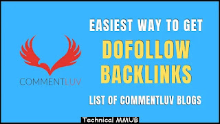 List Of CommentLuv Blogs – Easiest Way to Get Dofollow Backlinks|Technical MMUB