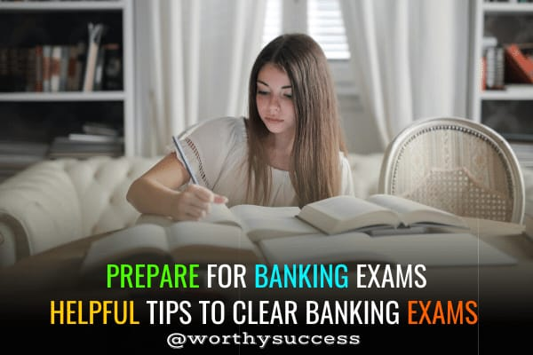 How to prepare for Banking Exams - Make career in Banking