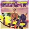 Munde Town De Lyrics - Maniesh Paul, PBN